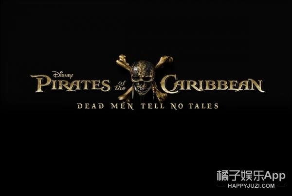 时隔6年,《加勒比海盗5》首曝预告!但约翰尼·德普船长去哪了?