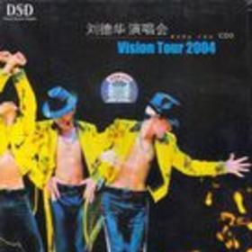 Andy Lau Vision Tour 2004