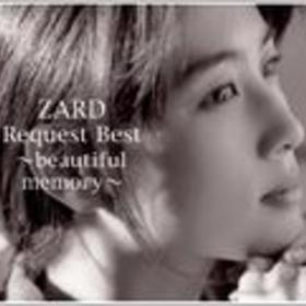ZARD Request Best~beautiful memory~