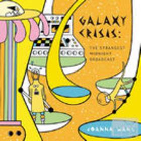 Galaxy Crisis:The Strangest Midnight Broadcast