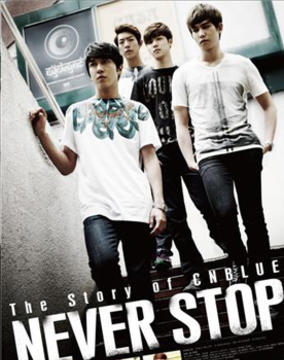 The Story Of CNBLUE-NEVER STOP