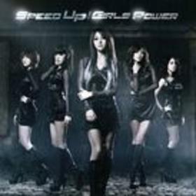 Speed Up / Girls Power