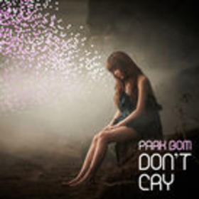 Don`t Cry (Digital Single)