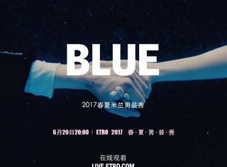 直播预告:6.20日20:00直播Etro2017春夏男装大秀