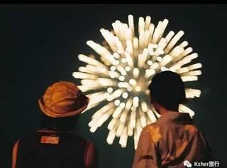 美哭了的日本6处烟花火大会,瞬间点亮你的夏天。