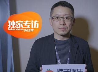 专访忻钰坤:我们都知道,钱多不一定能拍出好电影来