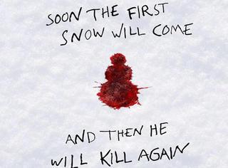 断头,猎杀,连环犯案,《雪人》凶手简直是智慧与凶残的化身